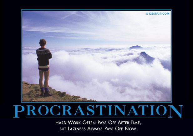 19d - procrastinationdemotivator