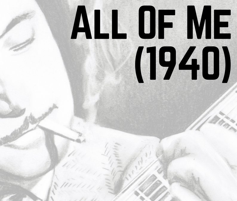 "Free ""All Of Me""​ Transcription & Analysis"